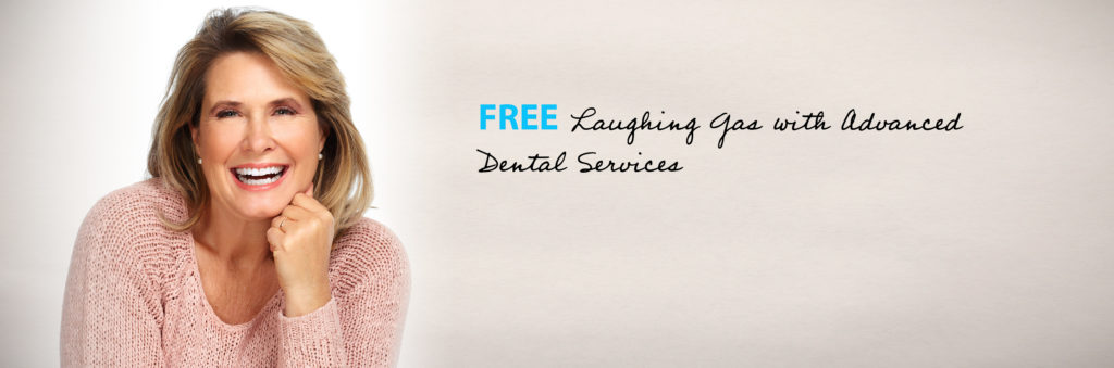 Free Laughing Gas with Advanced Dental Services